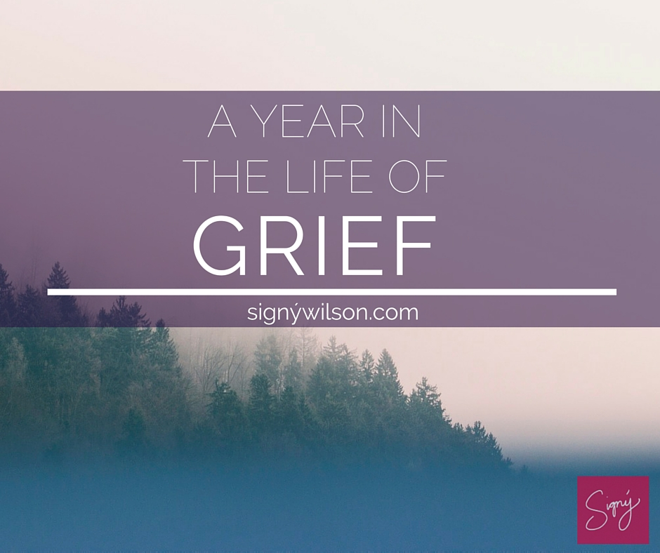 A year in the life of grief