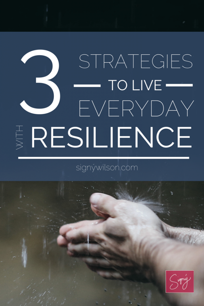 resilience, live, strategies, everyday