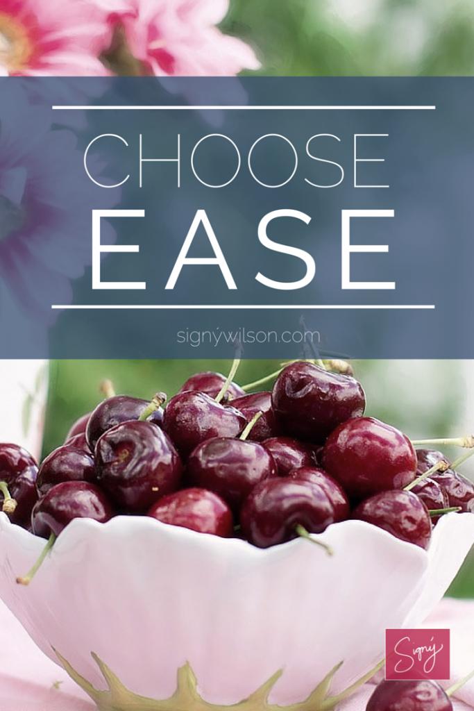 Choose Ease