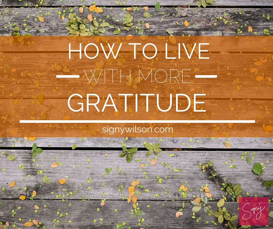 04-How to Live with More Gratitude