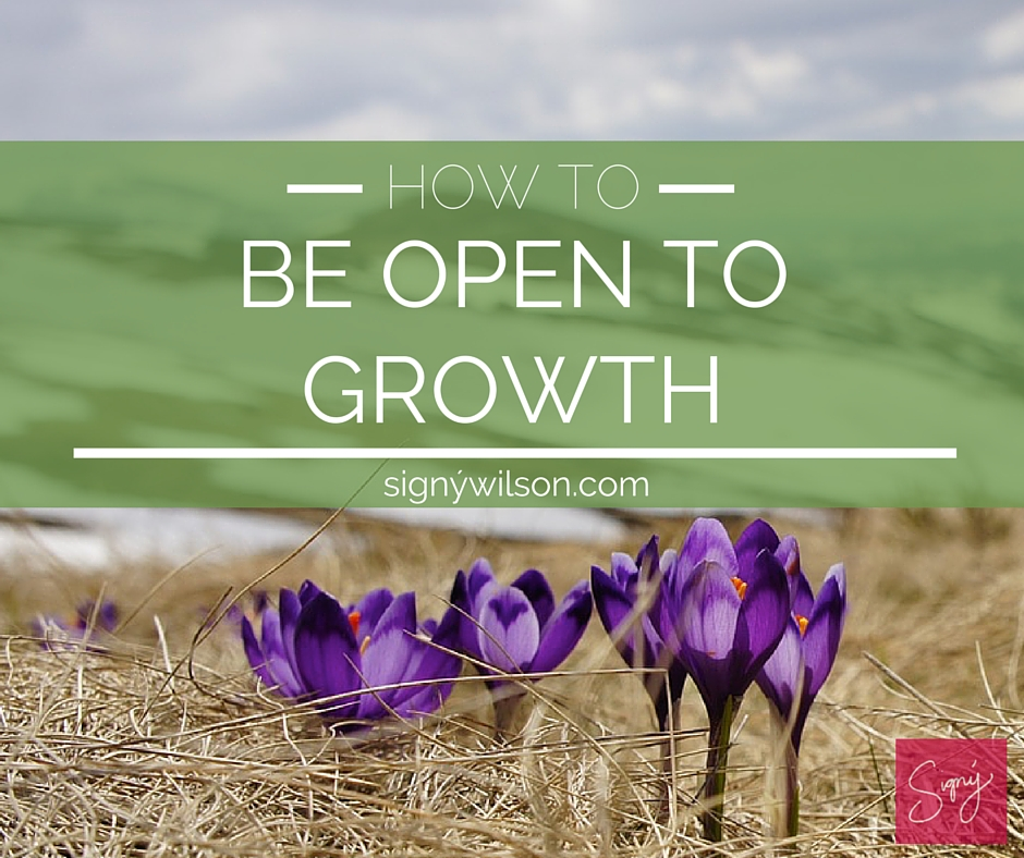 01-How to Be Open to Growth