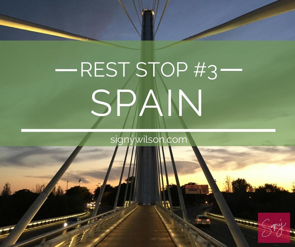 Rest Stop #3: Spain