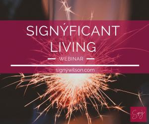 Signýficant Living Webinar